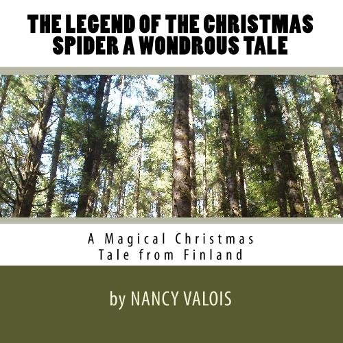 9781442114715: The Legend of the Christmas Spider A Wondrous Tale: A Magical Christmas Tale from Finland