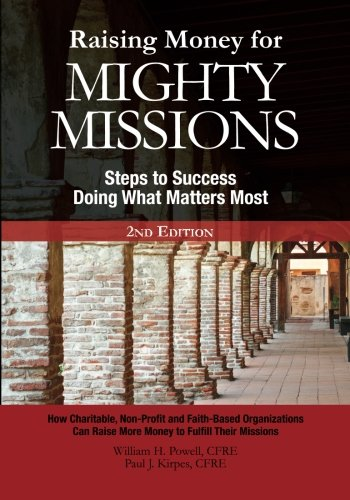 9781442115682: Raising Money For Mighty Missions: Steps to Success - Doing What Matters Most