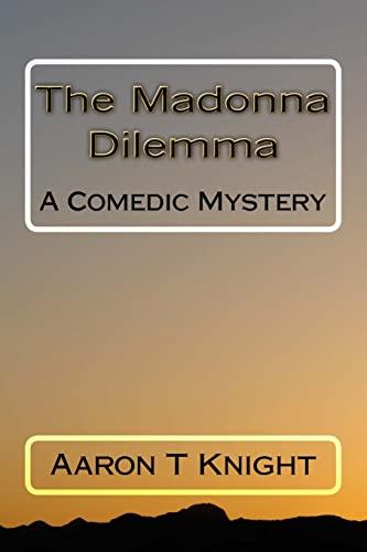 9781442115958: The Madonna Dilemma