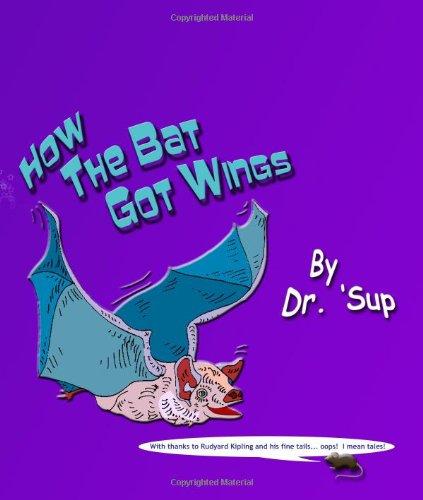 9781442118447: How The Bat Got Wings