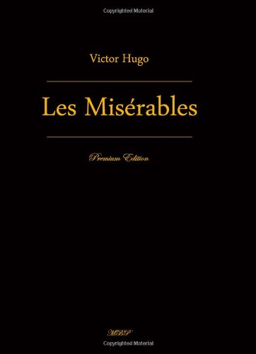 9781442120457: Les Misérables: Complete in Five Volumes (Premium Edition)