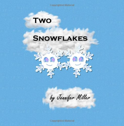 Two Snowflakes (1442122358) by Jennifer Miller