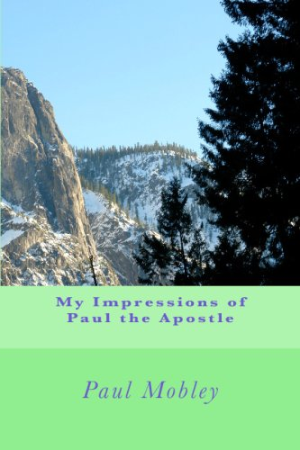 9781442122383: My Impressions of Paul the Apostle