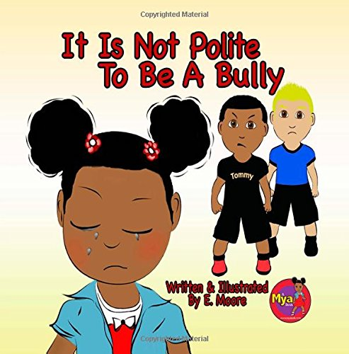 9781442122727: It Is Not Polite To Be A Bully