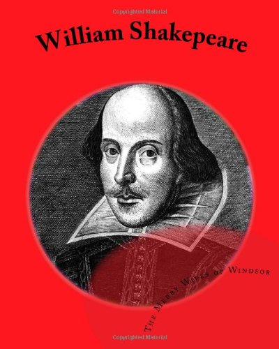 William Shakepeare: The Merry Wives of Windsor: William Shakespeare, Tom