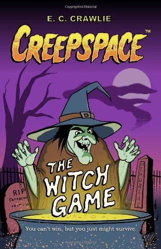 Creepspace: The Witch Game: Crawlie, E. C.
