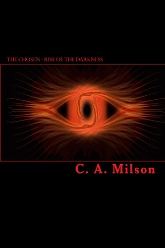 9781442128873: The Chosen - Rise Of The Darkness (Volume 2)