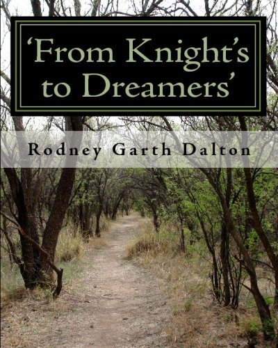 9781442129160: 'From Knight's to Dreamers': THE JOURNEY OF OUR UTAH DALTON FAMILY - FROM EARLY 1100 AD to 2009 AD and BEYOND