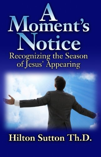 9781442133143: A Moment's Notice: Recognizing the Season of Jesus' Appearing