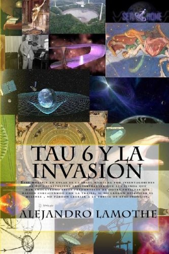 9781442133570: Tau 6 Y La Invasion