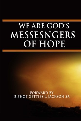 9781442133884: WE ARE GOD'S MESSENGERS OF HOPE