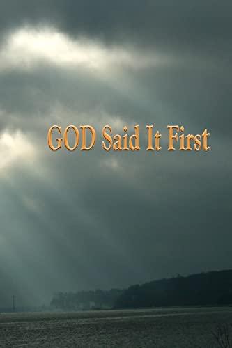 9781442134560: God Said It First