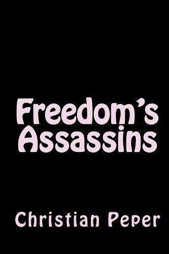 9781442136885: Freedom's Assassins