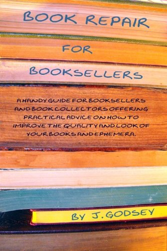 9781442137325: Book Repair for Booksellers: A guide for booksellers offering practical advice on book repair