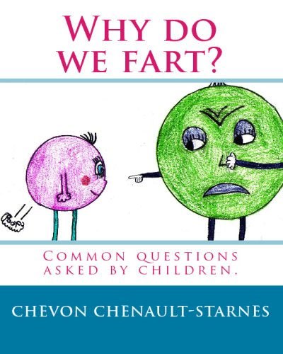 9781442138766: Why do we fart?: Common questions asked by children.