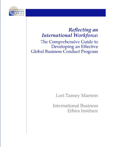 9781442140462: Reflecting an International Workforce: The Comprehensive Guide to Developing an Effective Global Business Conduct Program