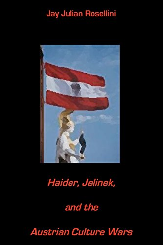 9781442142145: Haider, Jelinek, and the Austrian Culture Wars