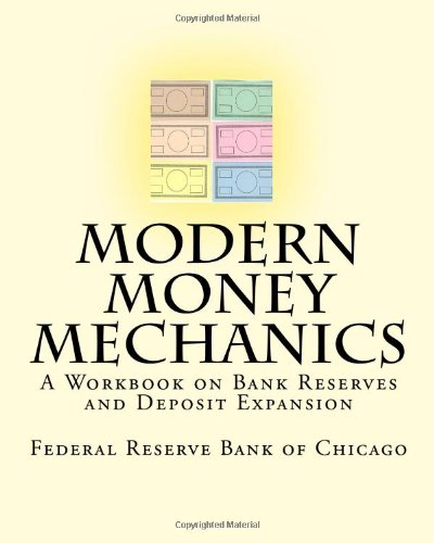 9781442143227: Modern Money Mechanics: A Workbook on Bank Reserves and Deposit Expansion