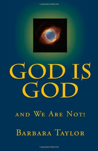 9781442143685: God is God: And We Are Not!