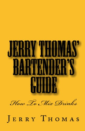 Jerry Thomas' Bartender's Guide: How To Mix Drinks (1442144351) by Thomas, Jerry