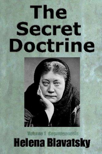 The Secret Doctrine: Volume 1: Blavatsky, Helena