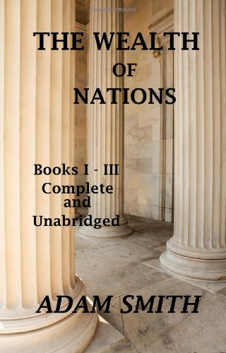 9781442147928: The Wealth of Nations : Books 1-3 : Complete And Unabridged