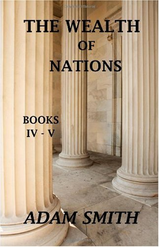 9781442147942: The Wealth of Nations, Books IV-V