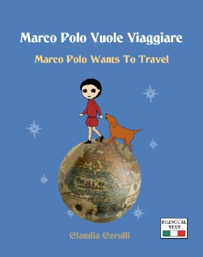 9781442148505: Marco Polo Vuole Viaggiare: Marco Polo Wants to Travel