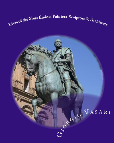 9781442149830: Lives of the Most Eminet Painters Sculptors & Architects