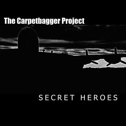 9781442151543: The Carpetbagger Project: Secret Heroes