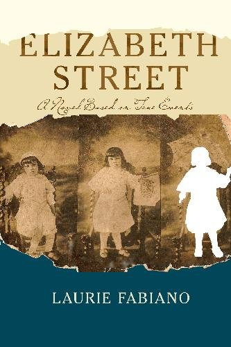 9781442152618: Elizabeth Street: A novel based on true events