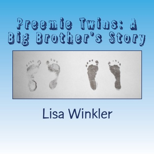 9781442153073: Preemie Twins: A Big Brother's Story