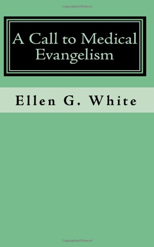 9781442153615: A Call to Medical Evangelism