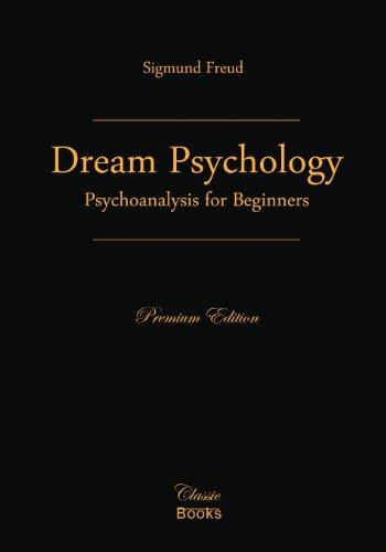 9781442156098: Dream Psychology: Psychoanalysis for Beginners