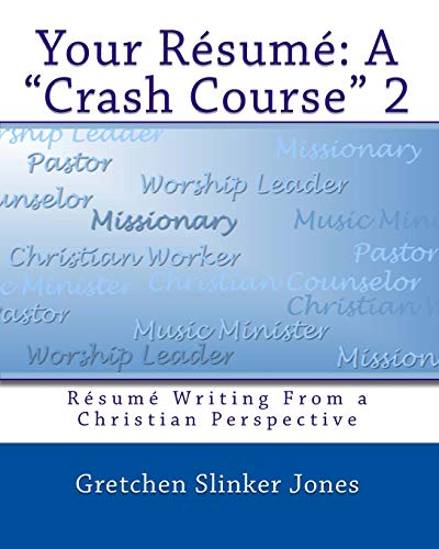 9781442157842: Your Resume: A Crash Course II: Resume Writing From a Christian Perspective