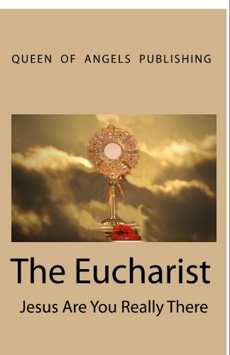 The Eucharist Jesus Are You Really There: Christabel N. Pankhurst