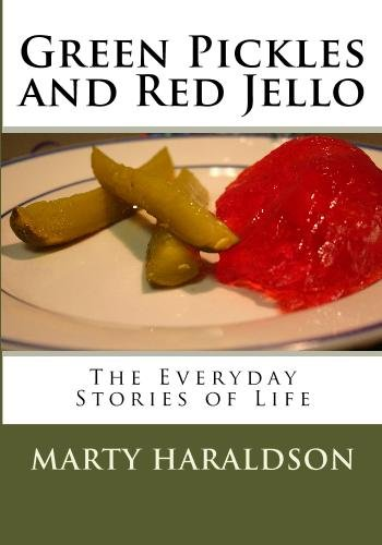 9781442160385: Green Pickles and Red Jello: The Everyday Stories of Life
