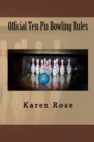 Official Ten Pin Bowling Rules (1442162414) by Karen Rose