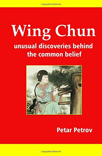 9781442163133: Wing Chun: Unusual Discoveries Behind the Common Belief