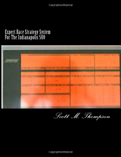 9781442164529: Expert Race Strategy System For The Indianapolis 500