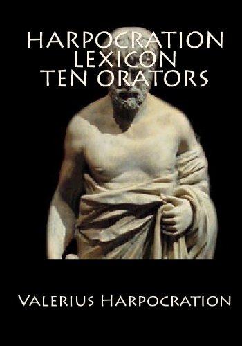 9781442165571: Harpocration Lexicon Ten Orators: Ancient Greek Lexicon (Greek Edition)
