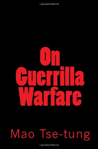 On Guerrilla Warfare: Tse-tung, Mao