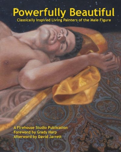 9781442167193: Powerfully Beautiful: Classically Inspired Living Painters of the Male Figure
