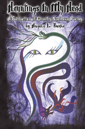 9781442167308: Hauntings In My Head: A Collection of Ghostly Southern Poetry