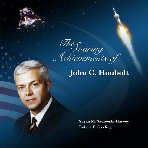 9781442170247: The Soaring Achievements of John C. Houbolt