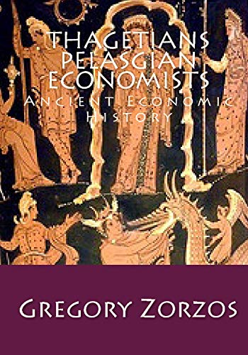 9781442171206: Thagetians-Pelasgian Economists: Ancient Economic History (Greek Edition)