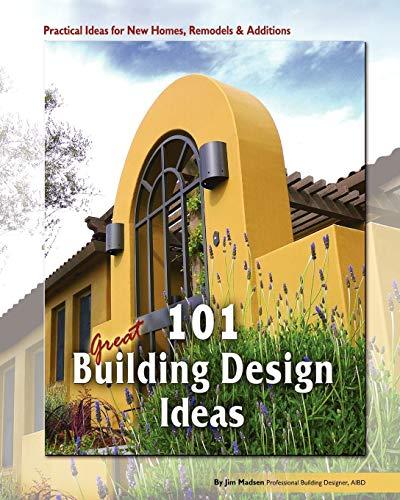 9781442172982: 101 Great Building Design Ideas