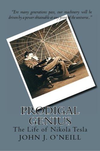 9781442173965: Prodigal Genius: The Life of Nikola Tesla
