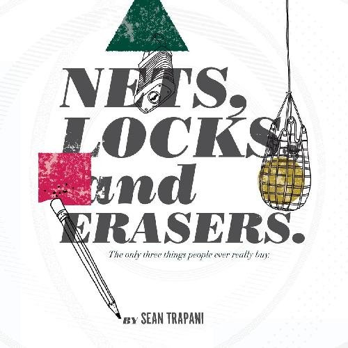 9781442174153: Nets, Locks and Erasers.: The only three things people ever really buy.