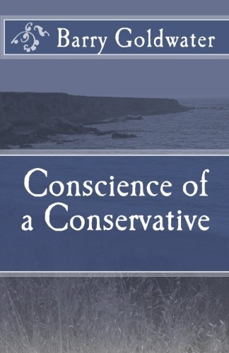 Conscience of a Conservative: Barry Goldwater